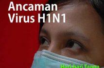 Ancaman Virus H1N1